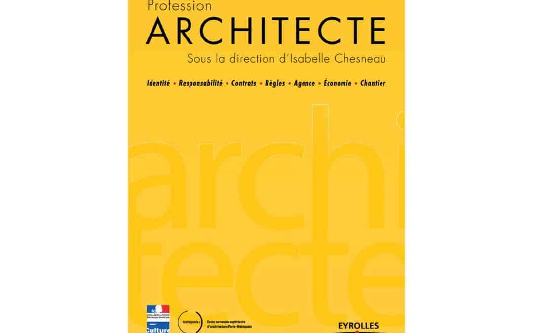 Profession Architecte : notre contribution à l'ouvrage !
